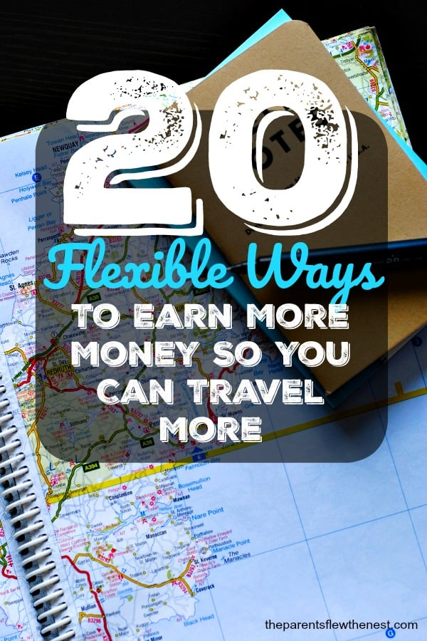 Here are 20 flexible ways to earn more money, yet won't rob you of your vacation time. #traveltips #travelhacks #flexibleincome #sidejobs #sidejobsfromhome