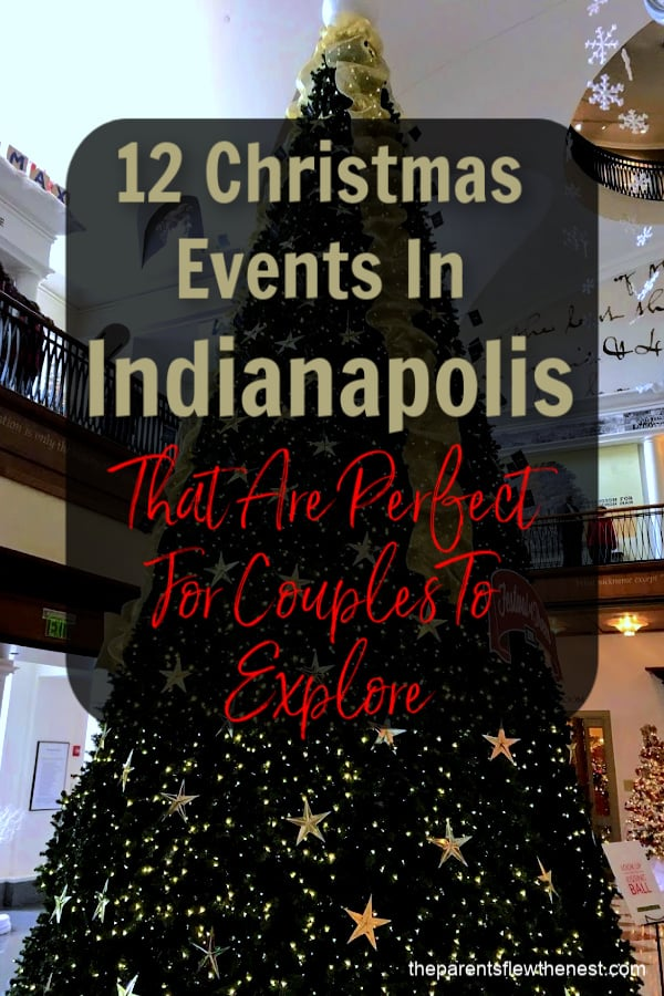 There are several Christmas events in Indianapolis that are great for couples to explore. #christmas #christmasdates #datenight #Indianapolis #indiana #thingstodoinindy