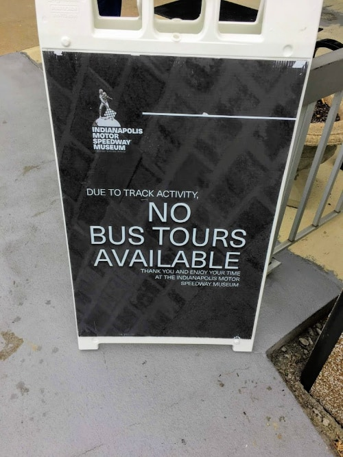 The Indianapolis Motor Speedway Museum does bus tours only when track is not in use.