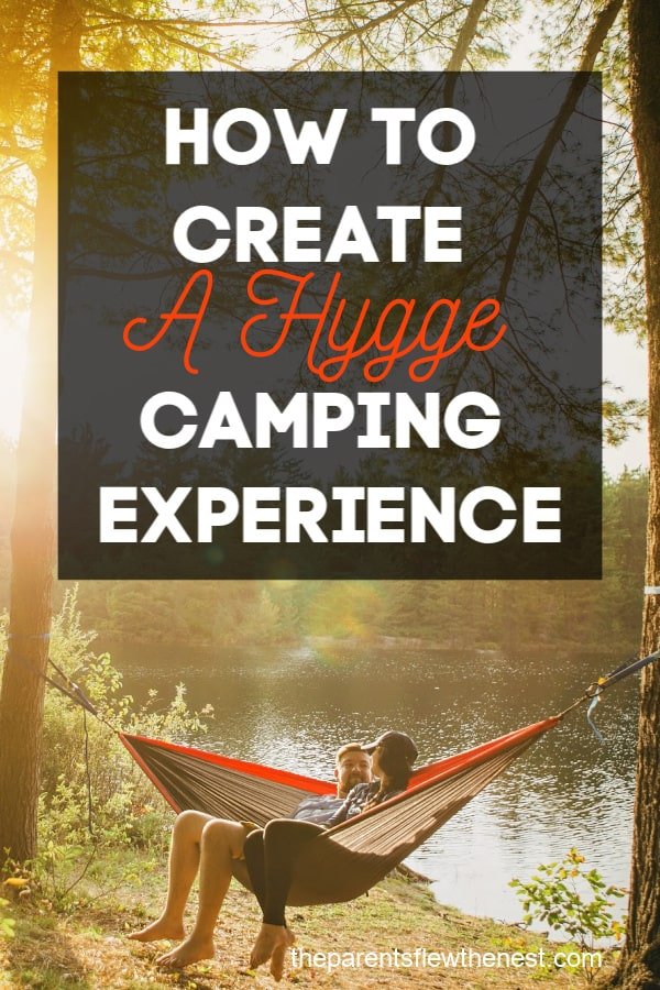 How To Create A Hygge Camping Experience