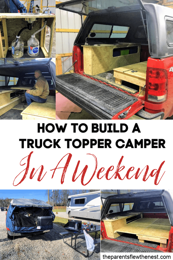How to Build a Truck Topper Camper in A Weekend