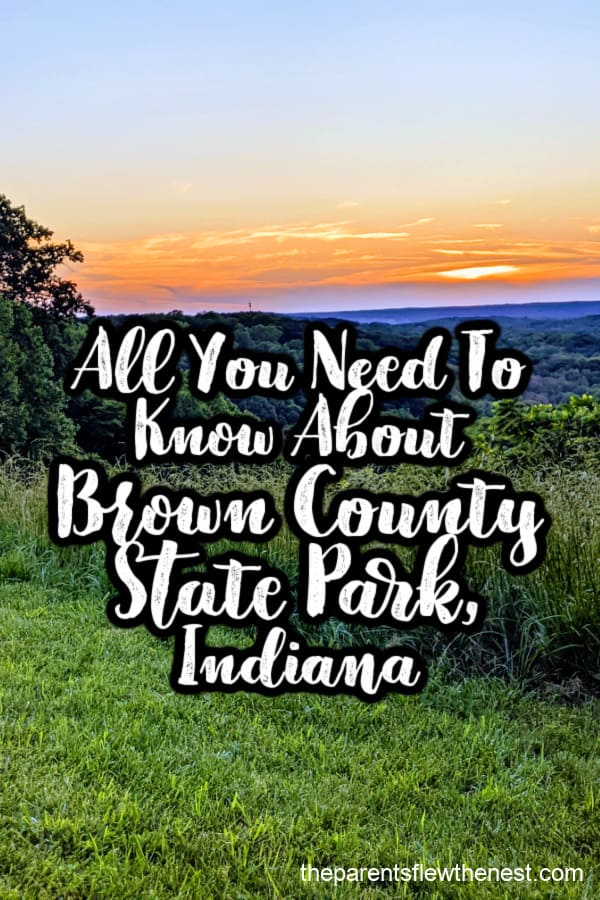 All You Need To Know About Brown County State Park, Indiana
