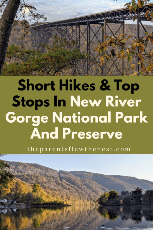 Short Hikes And Top Stops In New River Gorge National Park And Preserve